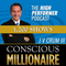 1297: Conscious Millionaire with JV Crum III: Why I Want YOU to Succeed!