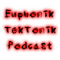 Euphonik:TekTonik Podcast Episode 023 (w/ Exclusive Electronomist Guest Mix)