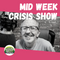 The Mid Week Crisis Show - 28 OCT 2020