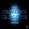 A Feeling of Remixed Classics - Azagedon