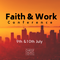 Faith and Work Conference 2019 ( Day 1)