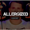 Allergized Podcast No.4 Special (January 2017)