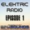 Elektric Radio - Episode 1