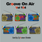Groove On Air Vol 104