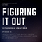 Figuring It Out - Episode 13: Mental Health Talk & How I Almost Got Trampled During a Concert Once
