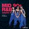 Mid 90s R&B | Volume 4