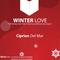 Ciprian DelMar - Winter Love (episode #2)