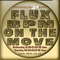 Flux Bpm On The Move on 1mix radio 14-2-2018(3hr mixcloud exclusive)