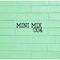 Sway Mini Mix 004