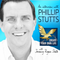 417: Phillip Stutts | Fire Them Now — What Could Kill Him Gave Him His Life Back
