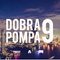 Dobra Pompa #9 by DJ SBN