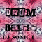 DJ SONIC FX.      DRUM & BASS