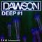 Dawson Deep Episode 1