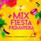 Mix Fiesta Primavera 2018 [Dj JOHN]