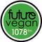 Future Vegan - 15th August