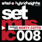 Sted-E & Hybrid Heights Set Music Radio Episode 008 Featuring Guest Mix by Norty Cotto