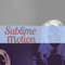 Charle Sonner's Sublime Motion