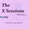 The X Sessions - Friday 23rd August - Hour 2