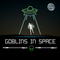 Goblins in Space