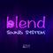 Blend Sound System