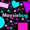 Maysiebug