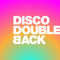 DiscoDoubleBack