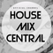 House Mix Central