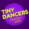 TinyDancersFamilyRave