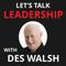 Leadership and Ethics: Nigel Cumberland [Podcast] - Lets Talk Leadership
