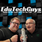 EduTechGuys Season 2 Episode 42