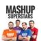 Mashup Superstars