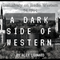 A Dark Side of Western 18: Alex in the Mix