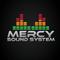 Mercy Sound System