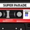 Super Parade