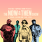 The Now & Then Show