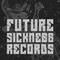 Future Sickness Records