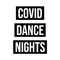COVID Dance Nights