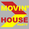 Movin' House Party