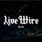 LIVE WIRE DJS