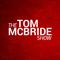 Tom McBride Show
