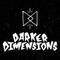 Darker Dimensions