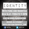 Identity Ep 12  (17.03.17) - Dedication and Discipline with Tor Bennett-Williams