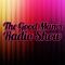 40th Good Man's Radio Show