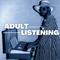 Adult Listening