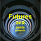 Futures and Pasts Presents....