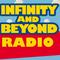Infinity and Beyond Radio - 05/17/18