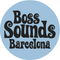 BossSoundsBarcelona