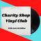 Charity Shop Vinyl Club