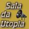 SALA DA UTOPIA - RADIO PROGRAM