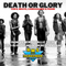Death Or Glory - RMS